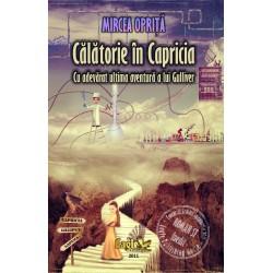 Călătorie în Capricia - cu adevărat ultima călătorie a lui Gulliver
